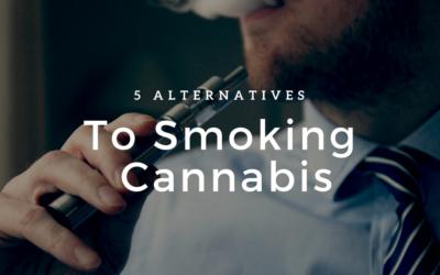 5 Ways to Use Marijuana Without Smoking