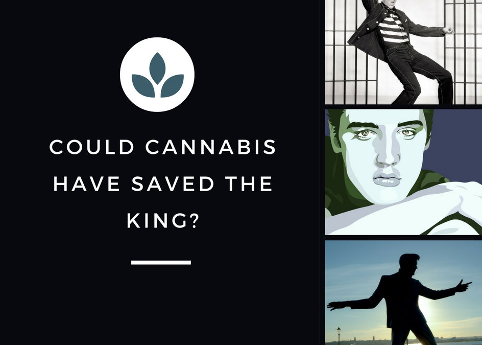 Could Medical Marijuana Have Saved Elvis Presley?